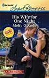 His Wife for One Night (Harlequin Larger Print Superromance)
