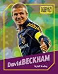 David Beckham (The World's Greatest A...