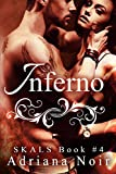 Inferno (SKALS Book 4)  Amazon.Com Rank: # 143,471  Click here to learn more or buy it now!