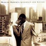 echange, troc Marcus Roberts - Gershwin for Lovers