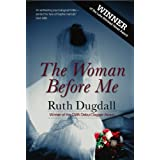 The Woman Before Meby Ruth Dugdall