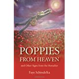 Poppies From Heavenby Faye Schindelka