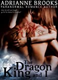 The Dragon King and I (Fairest Of Them All Book 1)