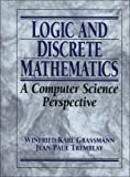 Logic and Discrete Mathematics: A Computer Science Perspective (0135012066) by Grassmann, Winfried Karl