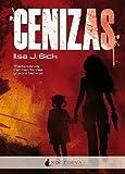 Cenizas / Ashes (Spanish Edition)