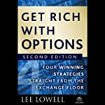 Get Rich with Options: Four Winning S...