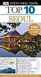 DK Eyewitness Top 10 Travel Guide: Seoul