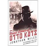 The Nine Lives of Otto Katzby Jonathan Miles