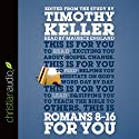 Romans 8-16 for You: For Reading, for Feeding, for Leading (       UNABRIDGED) by Timothy Keller Narrated by Maurice England