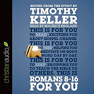 Romans 8-16 for You Audiobook