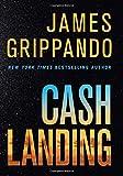 Cash Landing: A Novel