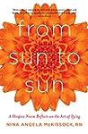 From Sun to Sun: A Hospice Nurse Refl...