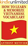 How To Learn And Memorize Vietnamese...