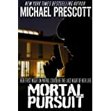 Mortal Pursuit ~ Michael Prescott