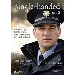 Single-Handed, Set 2