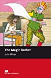 The Magic Barber: Starter (Macmillan Readers)