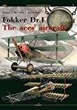 img - for Fokker Dr.I: The Aces' Aircraft (Legends of Aviation 3D) by Tomasz J. Kowalski (2015-04-19) book / textbook / text book