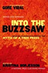 Into The Buzzsaw: LEADING JOURNALISTS...