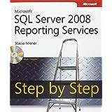 Microsoft SQL Server 2008 Reporting Services Step by Stepby Stacia Misner