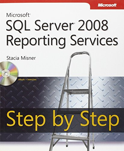 Microsoft SQL Server 2008 Reporting Services Step by Step (Step by Step Developer)