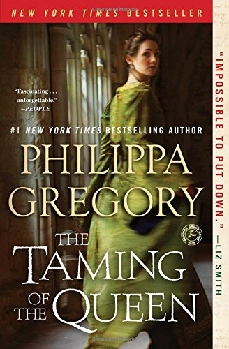 the-taming-of-the-queen-the-plantagenet-and-tudor-novels