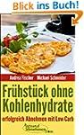 Low Carb Rezepte: Fr�hst�ck ohne Kohl...