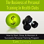 The Business of Personal Training in...