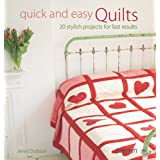 Quick and Easy Quilts: 20 Stylish Projects for Fast Resultsby Jenni Dobson