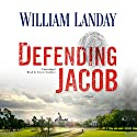Defending Jacob: A Novel Audiobook by William Landay Narrated by Grover Gardner