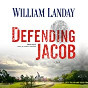 Defending Jacob: A Novel | [William Landay]
