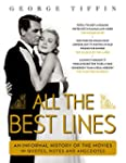 All the Best Lines: An Informal Histo...