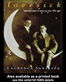 Lovesick: Modernest Plays Of Same-Sex (Gay) Love (0415185572) by Laurence Senelick