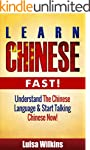 Chinese: Learn Chinese Fast! Understa...