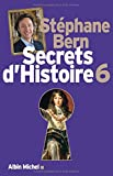 Secrets d'histoire : Tome 6