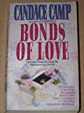 Bonds of Love (0061040630) by Candace Camp