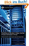 Building a Modern Data Center: Princi...