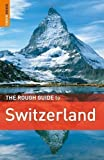 The Rough Guide to Switzerland by Teller, Matthew ( 2010 )