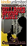 The Hellbomb Flight (The Penetrator Book 10)