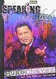 Speaking Freely 5: Hugo Chavez