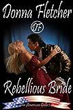 Rebellious Bride