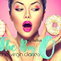 The Big O: The Virgin Diaries Audiobook by HJ Bellus Narrated by Artie Rose
