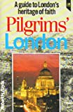 img - for Pilgrim's London book / textbook / text book