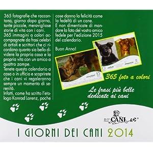 I Giorni dei Cani. Calendario da tavolo 2014