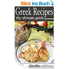 Greek Recipes - The Ultimate Recipe Guide (English Edition)