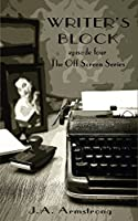Writer's Block (Off Screen Book 4) (English Edition)
