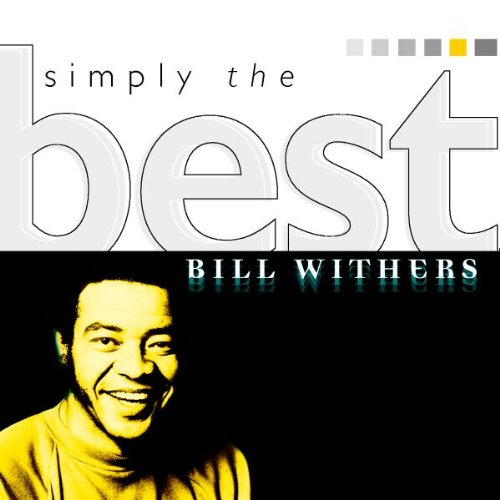Bill Withers - Simply the Best - Zortam Music