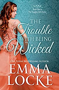 The Trouble With Being Wicked by Emma Locke ebook deal
