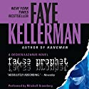 False Prophet: A Peter Decker and Rina Lazarus Novel Audiobook by Faye Kellerman Narrated by Mitchell Greenberg