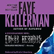 False Prophet: A Peter Decker and Rina Lazarus Novel | Faye Kellerman