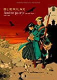 Amère patrie - tome 2 - Amère Patrie 2 ( édition normale)
